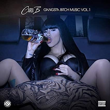 Cardi B's Gangsta Bitch Music Vol. 1