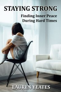 eBook - Staying Strong: Finding Inner Peace During Hard Times